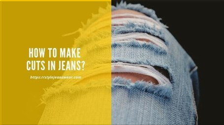 how to make cuts in jeans