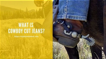 what is cowboy cut jeans