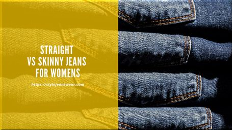 straight vs skinny jeans womens