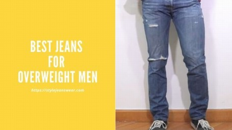 best jeans for overweight men