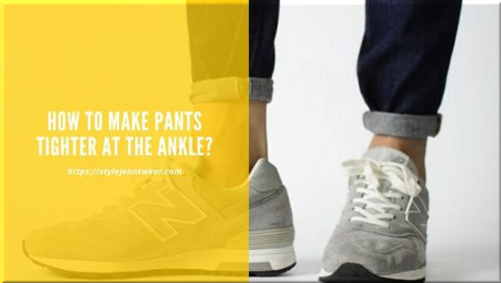 how to make pants tighter at the ankle