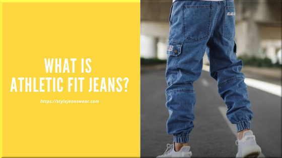 what is athletic fit jeans