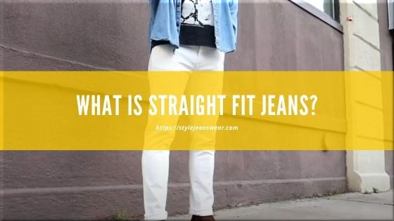 what is straight fit jeans