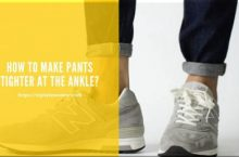 How to Make Pants Tighter at the Ankle?