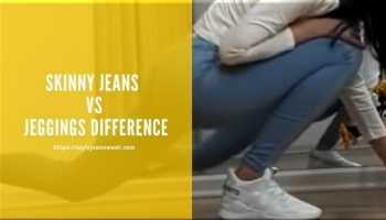 Skinny Jeans vs Jeggings Difference