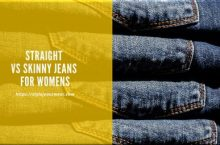 Straight vs Skinny Jeans for Women's